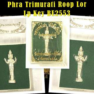 Lp Key Phra Trimurati Roop BE2553