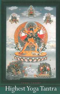 Highest Yoga Tantra. Introduction to Esoteric Buddhism of Tibet. Daniel Tozort
