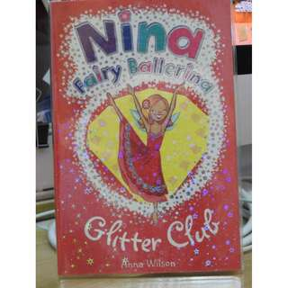 Nina Fairy Ballerina Novel by Anna Wilson