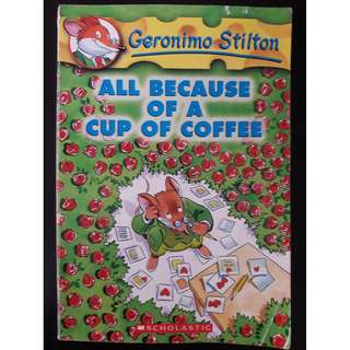 Geronimo Stilton: All Because of a Cup of Coffee