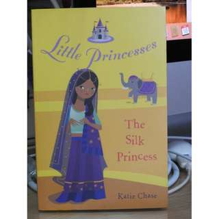 The Silk Princess Novel by Katie Chase