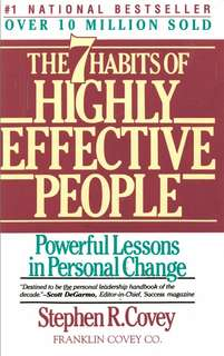 7 Habits of Highly Effective People. Stephen R. Covey