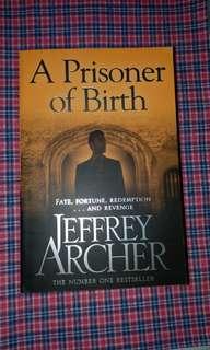 Jeffrey Archer - A Prisoner of Birth