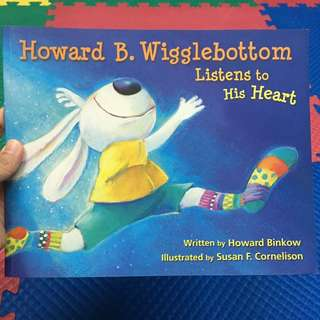 Howard B. Wigglebottom Listens to His Heart - children's book