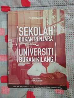 Sekolah Bukan Penjara Universiti Bukan Kilang - Zul Fikri Zamir