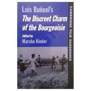 LUIS BUNUEL'S THE DISCREET CHARM OF THE BOURGEOISIE EDITED BY MARSHA KINDER