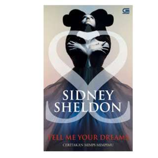 Ebook Ceritakan Mimpi-Mimpimu (Tell Me Your Dreams) - Sidney Sheldon