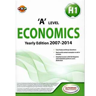 H1 'A' Level Economics Yearly Edition 2007-2014