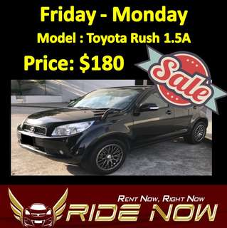 $180 Toyota Rush 1.5A Weekend SALE