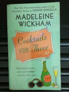 Cocktails for Three by Madeline Wickham