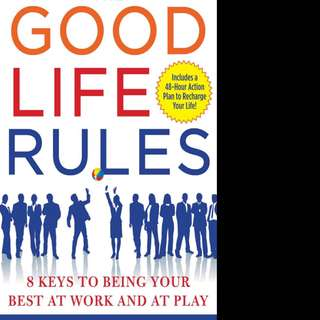 Good Life Rules by Bryan Dodge