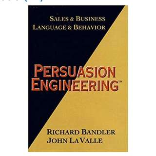 Sales & Business Language Behavior: Persuassion Engineering 10 % + F