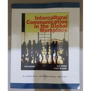 Intercultural Communication In The Global Workplace By Linda Beamer