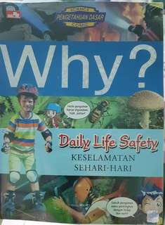 Education book. Why? Daily Life Safety
