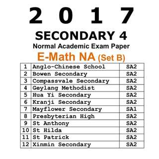 2017 Sec 4 Maths NA Exam Papers / SET B /  Normal Academic / NA / Maths / Math / Mathematics/ Emath / Secondary 4 / Exam Paper / Prelim Paper / Top school paper / Past Year Papers / 4045 / prelim