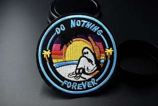"""🚚 """"Do nothing forever"""" Iron On Patch"""