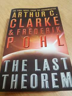 Arthur C Clarke & Frederik Pohl  The Last Theorem