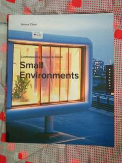 Contemporary Design in Detail: Small Environments - Yenna Chan