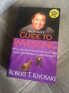 Rich Dad's Guide to Investing by Robert Kiyosaki