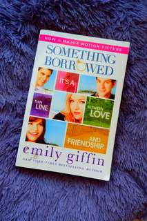 Something Borrowed by Emily Griffin