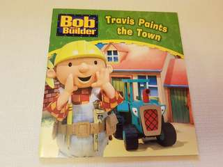 Children's Story Book - Bob the Builder: Travis Paints the Town