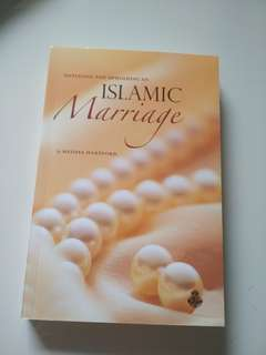 New! Initiating and Upholding an Islamic Marriage