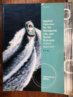 Applied Calculus for the Managerial, Life and Social Sciences by ST Tan