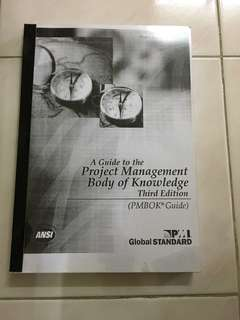 A GUIDE TO THE PROJECT MANAGEMENT BODY OF KNOWLEDGE (PMBOK Guide) - 3rd Edition
