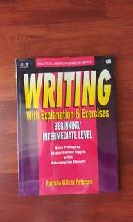 Writing with Explanation - PRACTICAL AMERICAN ENGLISH