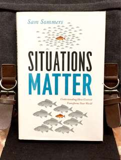 《Preloved Hardcover + Our Environments & Situations Are Actually Much More Powerful Than Our Core Principles》Sam Sommers - SITUATIONS MATTER : Understanding How Context Transforms Your World