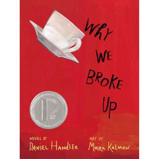 Why We Broke Up (Daniel Handler)
