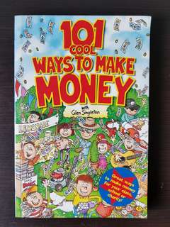 101 Cool ways to make money