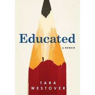 Educated: A Memoir (Tara Westover)