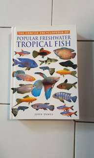 The Concise Encyclopedia of Popular Freshwater Tropical Fish