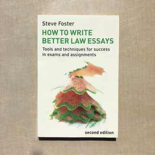 Foster / How to Write Better Law Essays