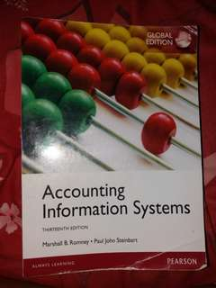 Accounting Information System thirteenth edition . Marshall B. Romney . Paul John Steinbart . Pearson . Global Edition