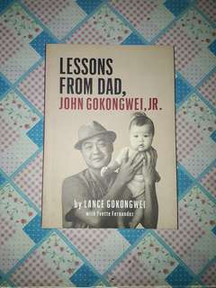 Lessons From Dad by Lance Gokongwei