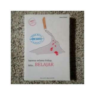 Buku Motivasi - Karena Selama Hidup Kita Belajar - Faldo Maldini