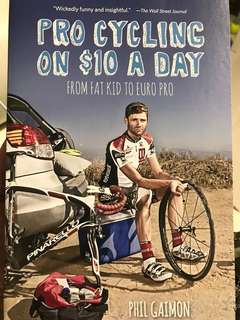 🚚 Pro Cycling on $10 a Day - phil gailon (New)