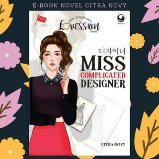 PREMIUM : EBOOK PDF NOVEL MISS COMPLICATED DESIGNER