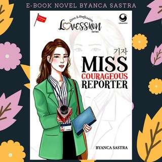 PREMIUM : EBOOK PDF NOVEL MISS COURAGEOUS REPORTER