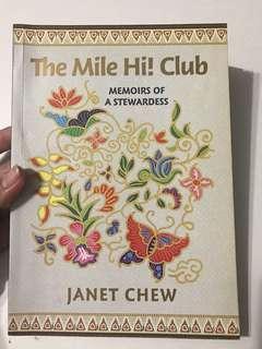 The Mile Hi! Club: Memoirs of a Stewardess by Janet Chew