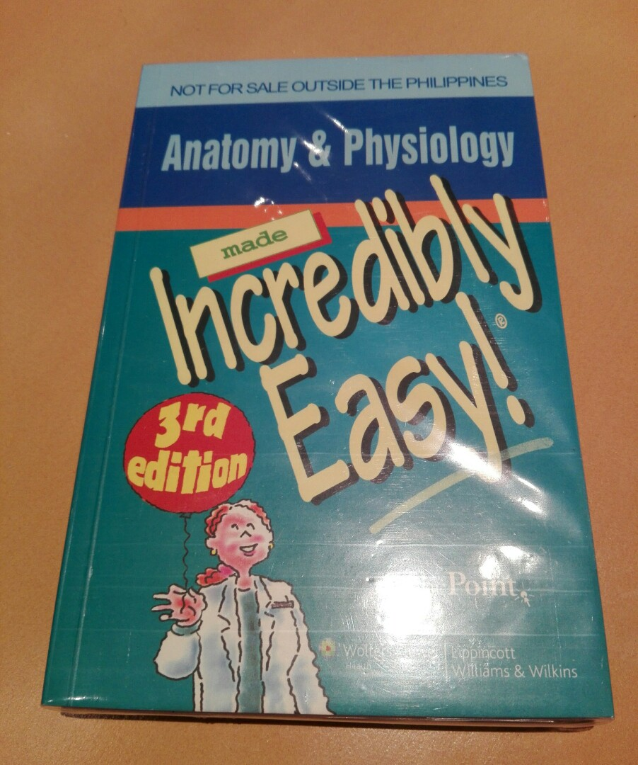 ANATOMY & PHYSIOLOGY Incredibly Easy! 3rd Edition, Textbooks on ...