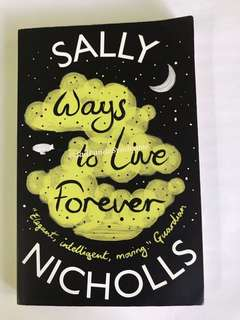 Ways To Live Forever By Sally Nicholas