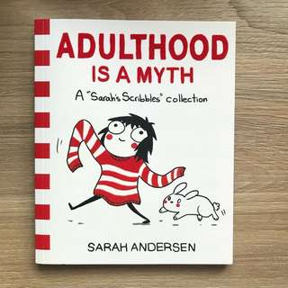 Adulthood is a Myth - Sarah's Scribbles