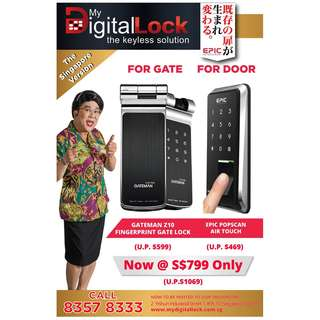Gate Z10 gate + Epic Popscan door digital lock only at $799 netts call 96177025 Leon
