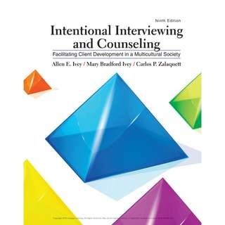 Intentional Interviewing and Counseling Facilitating Client Development in a Multicultural Society 9th Ninth Edition by Allen E. Ivey, Mary Bradford Ivey, Carlos P. Zalaquett - Cengage Learning