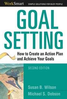 Goal Setting. Susan Wilson & Michael Dobson