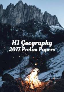 2017 H1 Geography Papers