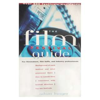 THE FILM FESTIVAL GUIDE BY ADAM LANGER (1998 1st Edition)